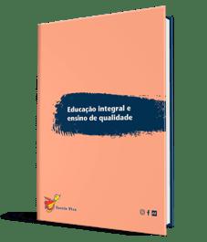 Educação integral e ensino de qualidade