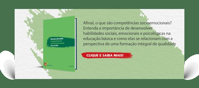 Baixe o e-book Desenvolvendo competências socioemocionais na escola
